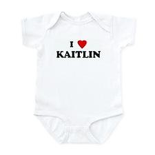 I Love KAITLIN Infant Bodysuit