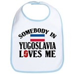 Somebody In Yugoslavia Bib