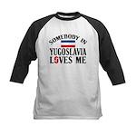 Somebody In Yugoslavia Kids Baseball Jersey
