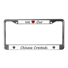 We Love Our Chinese Cresteds License Plate Frame