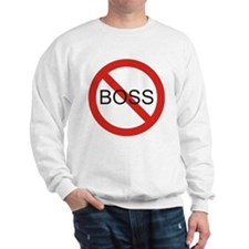 No Boss Sweatshirt