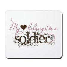 My Heart Belongs to a Soldier Mousepad