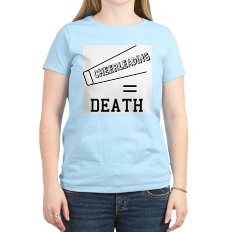 Cheerleading Equals Death Womens Light T-Shirt