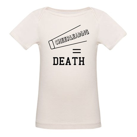 Cheerleading Equals Death Organic Baby T-Shirt