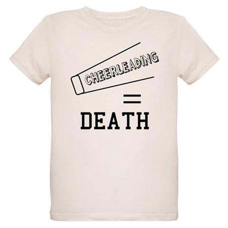 Cheerleading Equals Death Organic Kids T-Shirt