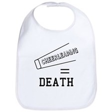 Cheerleading Equals Death Bib