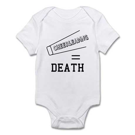 Cheerleading Equals Death Infant Bodysuit
