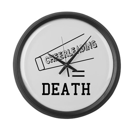 Cheerleading Equals Death Large Wall Clock