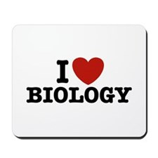 I Love Biology Mousepad