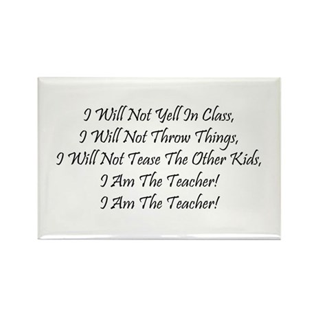 I Am The Teacher! Rectangle Magnet