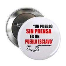 """Un pueblo sin prensa..."" 2.25"" But"