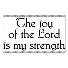 The Joy Of The Lord.. Items Rectangle Decal