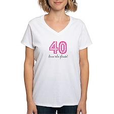 PINK 40TH B DAY Shirt