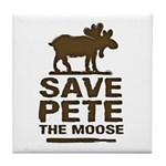 Save Pete the Moose Tile Coaster