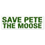 Save Pete the Moose Bumper Sticker