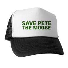 Save Pete the Moose Trucker Hat