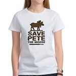 Save Pete the Moose Women's T-Shirt