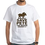 Save Pete the Moose White T-Shirt