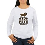 Save Pete the Moose Women's Long Sleeve T-Shirt