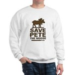 Save Pete the Moose Sweatshirt