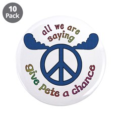 "Give Pete a Chance 3.5"" Button (10 pack)"
