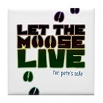 Let the Moose Live Tile Coaster