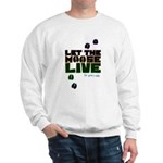Let the Moose Live Sweatshirt