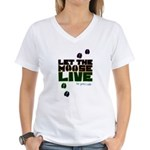 Let the Moose Live Women's V-Neck T-Shirt