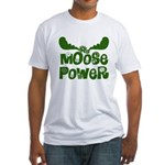 Moose Power Fitted T-Shirt