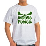 Moose Power Light T-Shirt