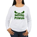 Moose Power Women's Long Sleeve T-Shirt