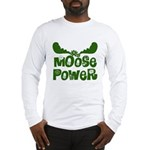 Moose Power Long Sleeve T-Shirt