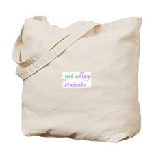 Feed College Students Tote Bag