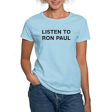 Listen to Ron Paul T-Shirt