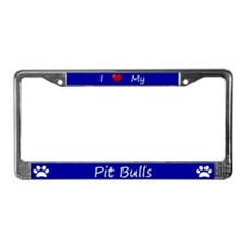 Blue I Love My Pit Bulls License Plate Frame