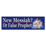 New Messiah or False Prophet
