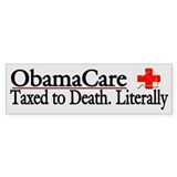ObamaCare - Taxed to Death. Literally.