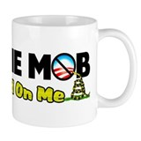 """I Am The Mob"" Coffee Mug"