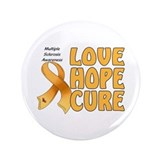 "Multiple Sclerosis Awareness 3.5"" Button"