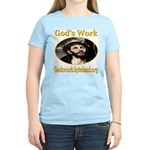 God's Work Women's Light T-Shirt