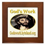 God's Work Framed Tile