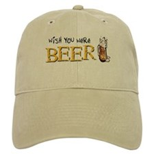 Wish You Were Beer Baseball Cap