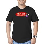 Reality is Liberal Biased Men's Fitted T-Shirt (da