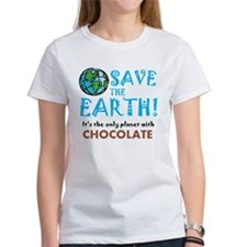 Save the Earth... chocolate Tee