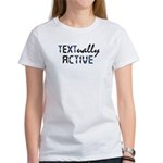 Textually Active Women's T-Shirt