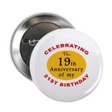 Celebrating 40th Birthday 2.25&quot; Button