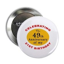 "Celebrating 70th Birthday 2.25"" Button"