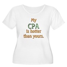 My CPA is hotter than yours. T-Shirt