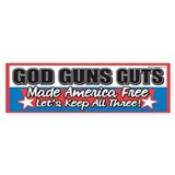 God Guns Guts Made America Free Bumper Bumper Sticker