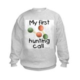 First Hunting Call Sweatshirt